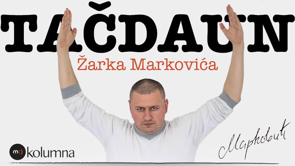 Žarko Marković, tačdaun