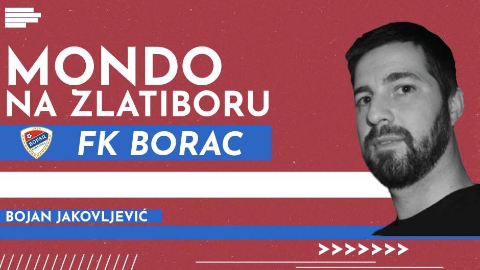 MONDO na Zlatiboru, FK Borac